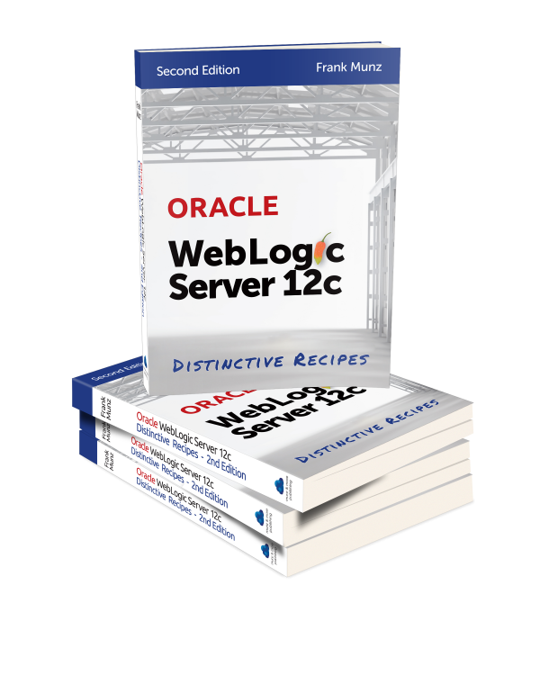 WebLogic Distinctive Recipes Book (2nd Edition 2014)